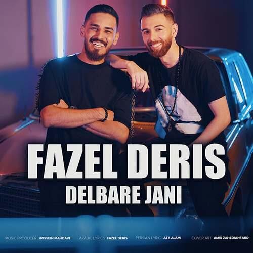 دانلود آهنگ جدید فاضل دریس به نام دلبر جانی