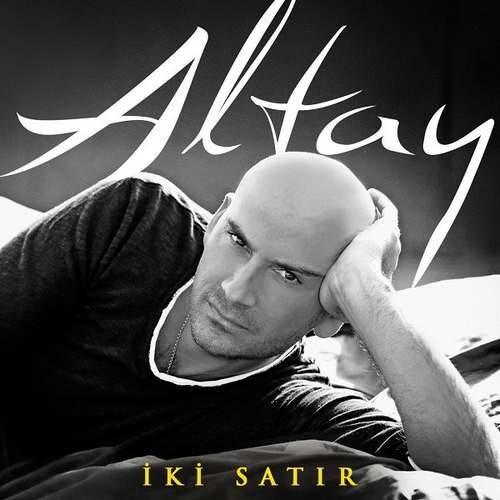 دانلود آهنگ جدید Altay به نام İki Satır