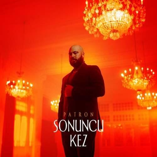 دانلود آهنگ جدید Patron به نام Sonuncu Kez