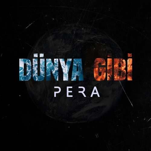 دانلود آهنگ جدید Pera به نام Dünya Gibi