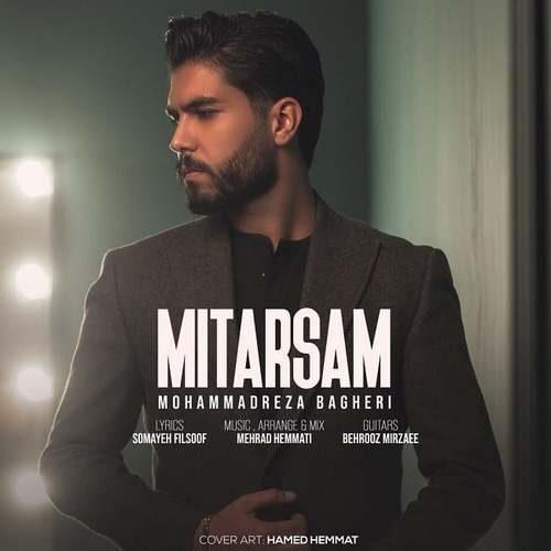 دانلود آهنگ جدید محمدرضا باقری به نام میترسم