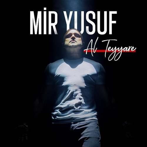 دانلود آلبوم جدید Mir Yusuf به نام Al Teyyare