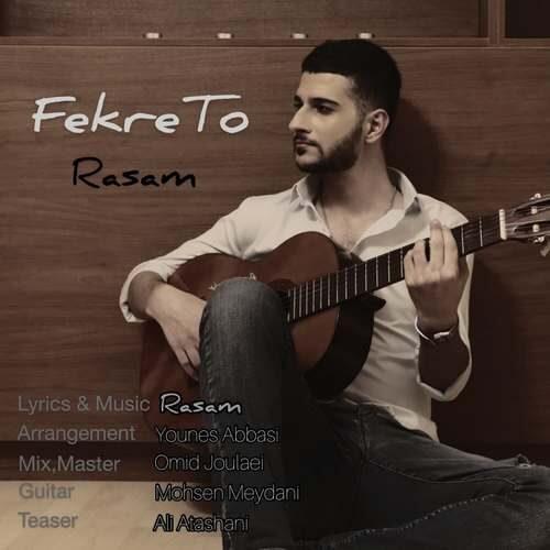 http://sv2.mybia2music.com/s2/Music/1399/11/04/Rasam/Rasam%20-%20Fekre%20To.mp3