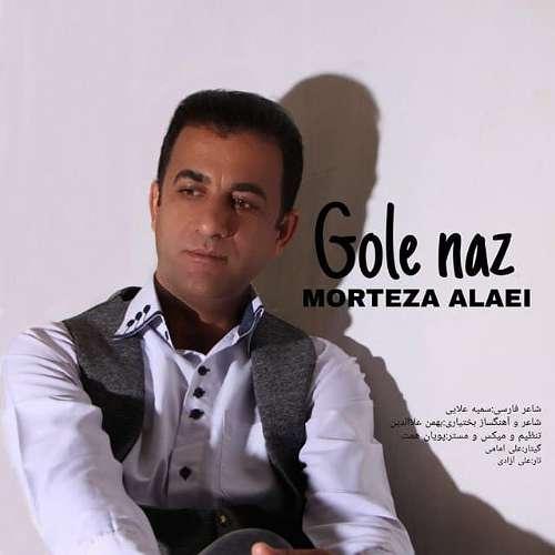 Morteza Alaei – Gole Naz