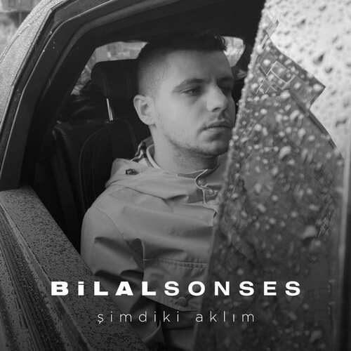 دانلود آهنگ جدید Bilal Sonses به نام Şimdiki Aklım