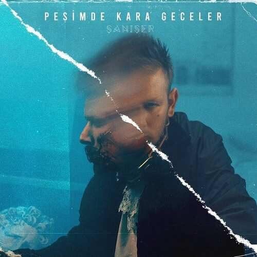 دانلود آهنگ جدید Şanışer به نام Peşimde Kara Geceler