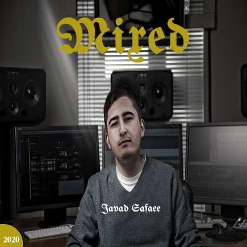 دانلود آلبوم جدید جواد صفایی به نام Mixed (مخلوط)