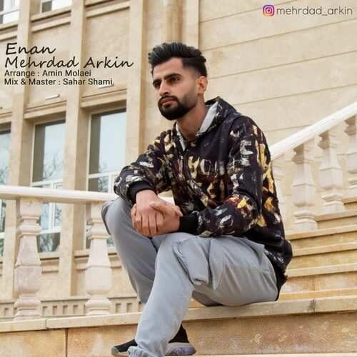 http://sv2.mybia2music.com/s2/Music/1399/12/28/Mehrdad%20Arkin/Mehrdad%20Arkin%20-%20Enan.mp3