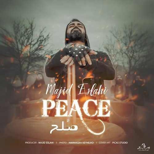 دانلود آهنگ جدید مجید اصلاحی به نام صلح