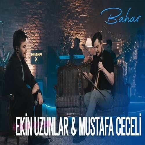 دانلود آهنگ جدید Ekin Uzunlar & Mustafa Ceceli به نام Bahar