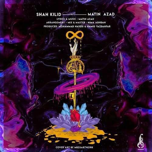 دانلود آهنگ جدید متین آزاد به نام شاه کلید