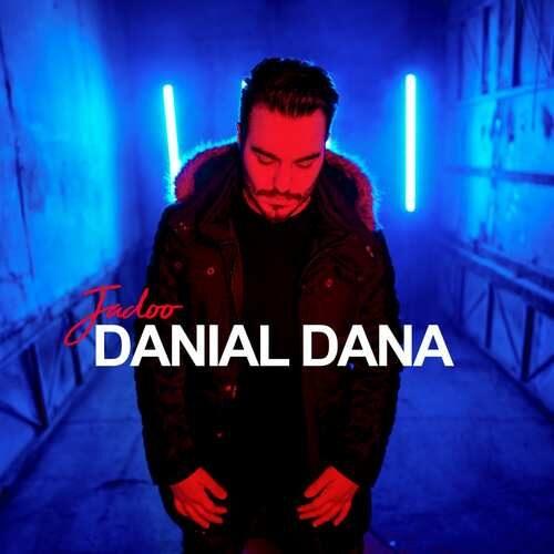 دانلود آهنگ جدید دانیال دانا به نام جادو