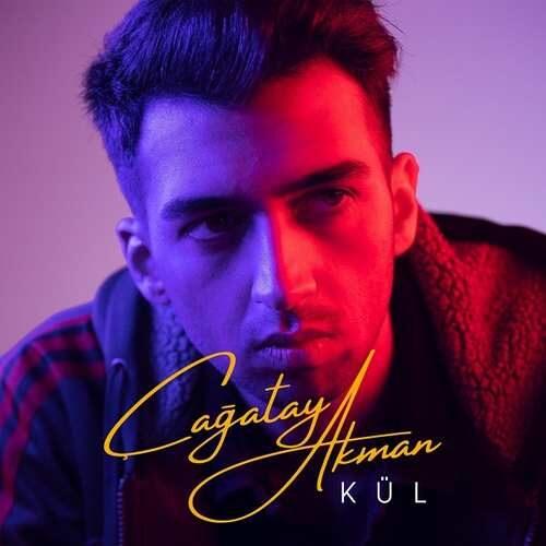دانلود آهنگ جدید Çağatay Akman به نام Kül