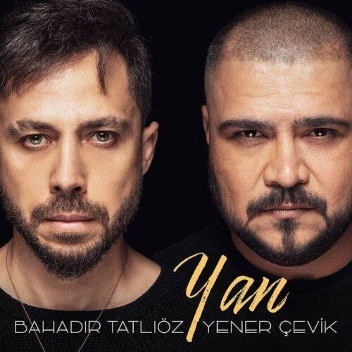 دانلود آهنگ جدید Bahadır Tatlıöz Ft Yener Çevik به نام Yan