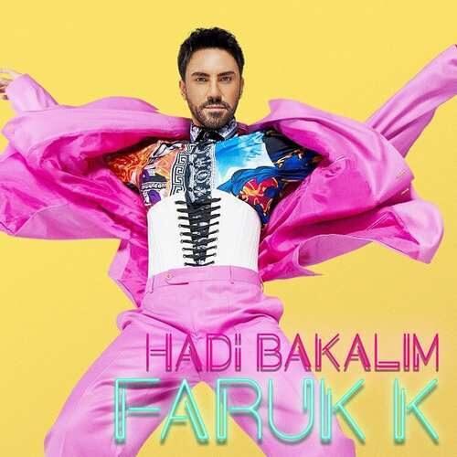 دانلود آهنگ جدید Faruk K به نام Hadi Bakalım