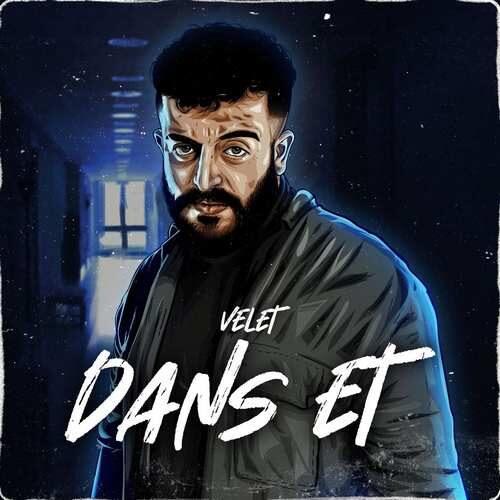 دانلود آهنگ جدید Velet به نام Dans Et