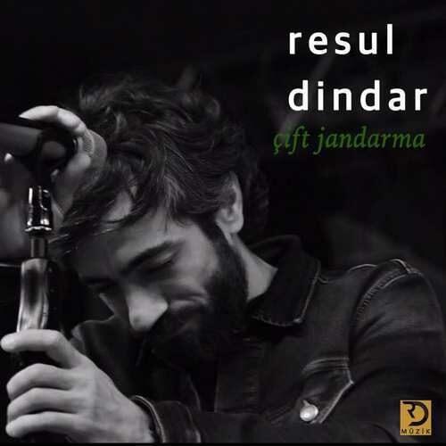 دانلود آهنگ جدید Resul Dindar به نام Çift Jandarma