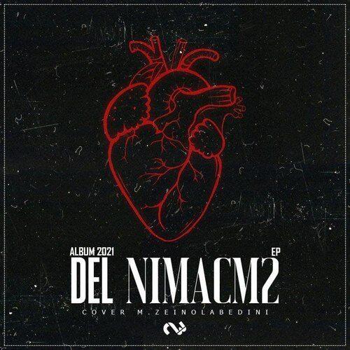 دانلود آلبوم جدید نیما سی ام ۲ ( Nimacm2 ) به نام دل