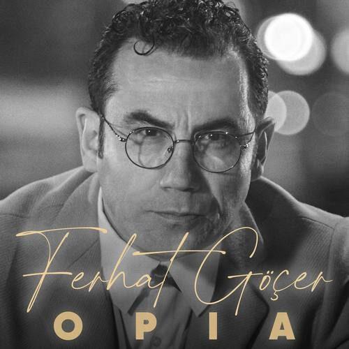 دانلود آلبوم جدید Ferhat Göçer به نام OPIA