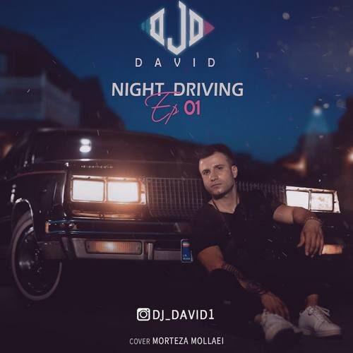 دانلود پادکست جدید دیجی دیوید بنام Night Driving Episode 01