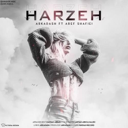 دانلود آهنگ جدید آرکاداش و عارف شفیعی به نام هرزه