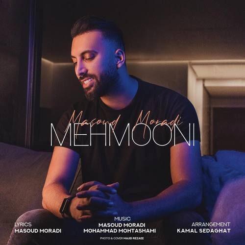 دانلود آهنگ جدید مسعود مرادی به نام مهمونی