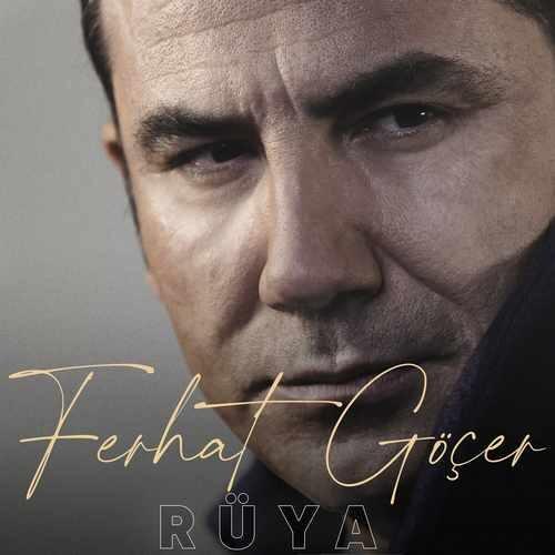 دانلود آهنگ جدید Ferhat Göçer به نام Rüya