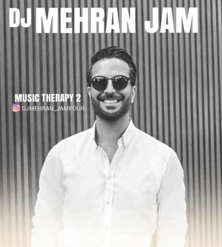 دانلود پادکست جدید دی جی مهران جم بنام موزیک تراپی ۲