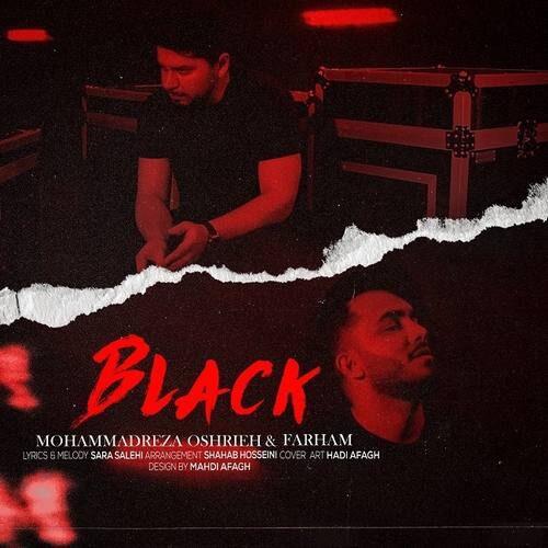 دانلود آهنگ جدید محمدرضا عشریه و فرهام به نام سیاه