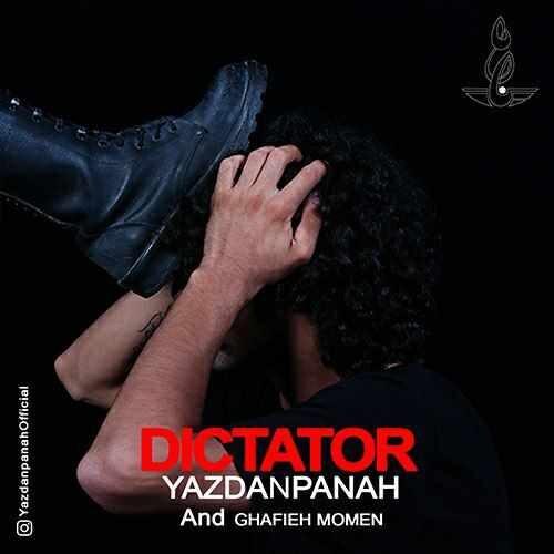 دانلود آهنگ جدید یزدان پناه و قافیه مومن به نام دیکتاتور