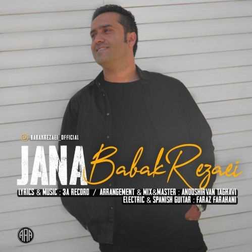 دانلود آهنگ جدید بابک رضایی به نام جانا